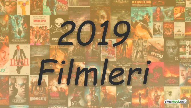2019'un Merakla Beklenen En Yeni Filmleri