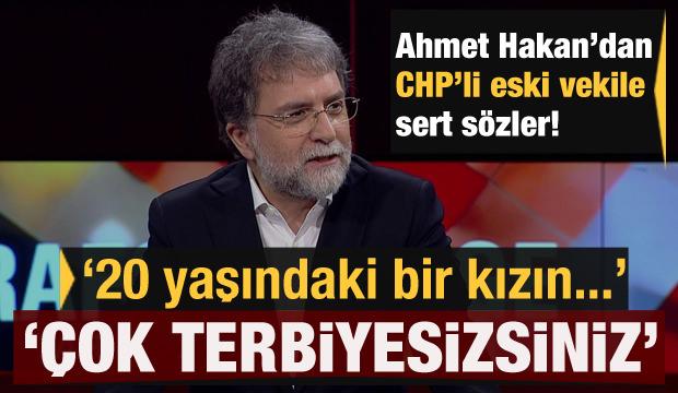 Ahmet Hakan'dan CHP eski Milletvekili Gökhan Günaydın'a çok sert tepki