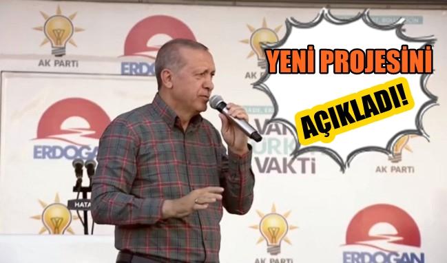 Cumhurbaşkanı Erdoğan Yeni Projesini Hatay'da Açıkladı!