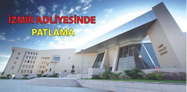 Son Dakika: İzmir Adliyesinde Patlama Yaşandı