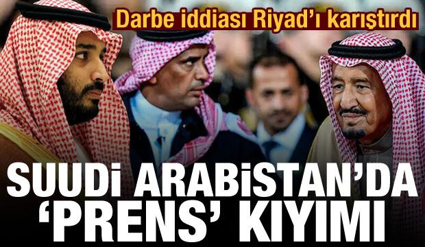 Darbe iddiası Riyad'ı karıştırdı! Suudi Arabistan'da 'Prens' kıyımı