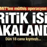 Son dakika: Suriye'de müthiş operasyon! MİT kritik ismi paketledi