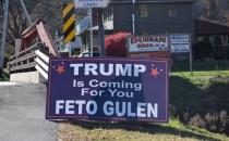 Trump senin için geliyor FETO GÜLEN pankartı